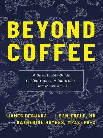 Beyond Coffee - James Beshara
