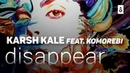 Karsh Kale feat. Komorebi - Disappear (Official Music Video)
