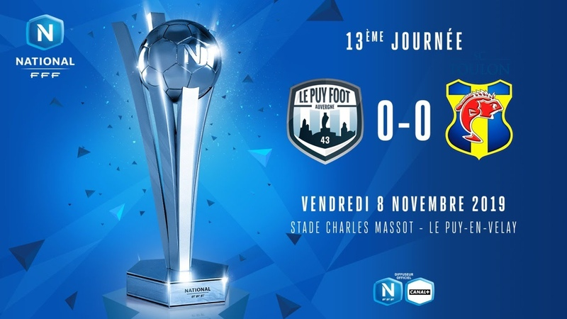 J13 Le Puy Foot 43 SC Toulon 0 0 le r sum I National FFF 2019 2020