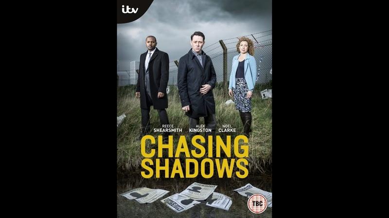 В погоне за тенями 3 серия триллер 2014 Великобритания