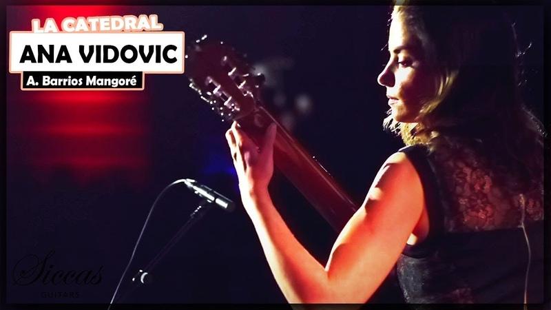 Ana Vidovic plays La Catedral by Agustín Barrios Mangoré on a Jim Redgate classical guitar