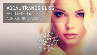 VOCAL TRANCE BLISS (VOL 14) Aurosonic Special - Full Set LBLV мошенники