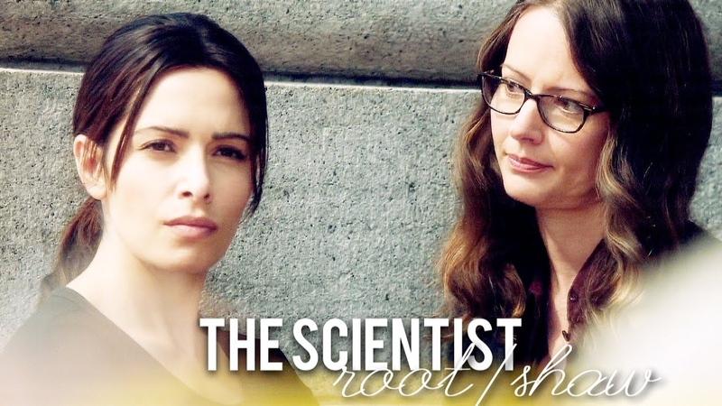 The Scientist || Root x Shaw