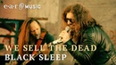 We Sell The Dead Black Sleep Official Music Video New album out February 21st 2020