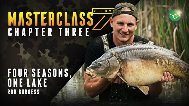Korda Masterclass Vol 7 Four Seasons, One Water | Rob Burgess Carp Fishing