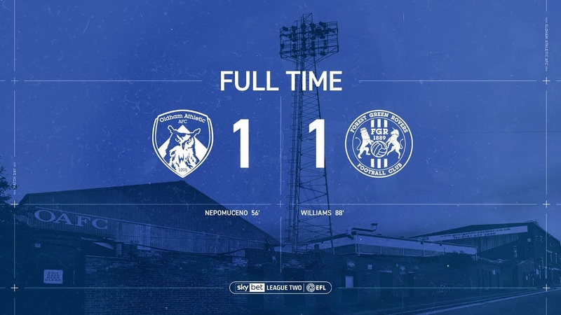 HIGHLIGHTS Oldham Athletic 1 1 Forest Green Rovers