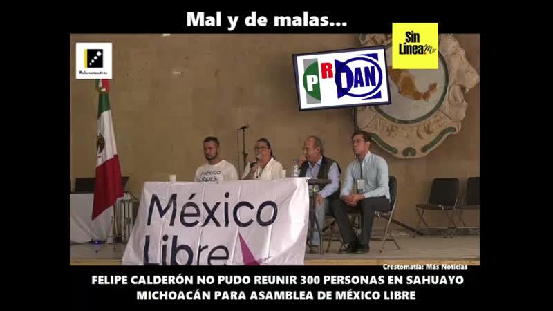 |🇲🇽 Ni en su propio estado, Felipe Calderón pudo juntar 300 personas para una asamblea.