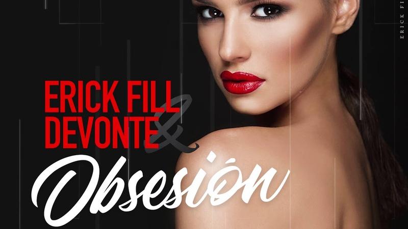Erick Fill Devonte Obsesión Official Audio