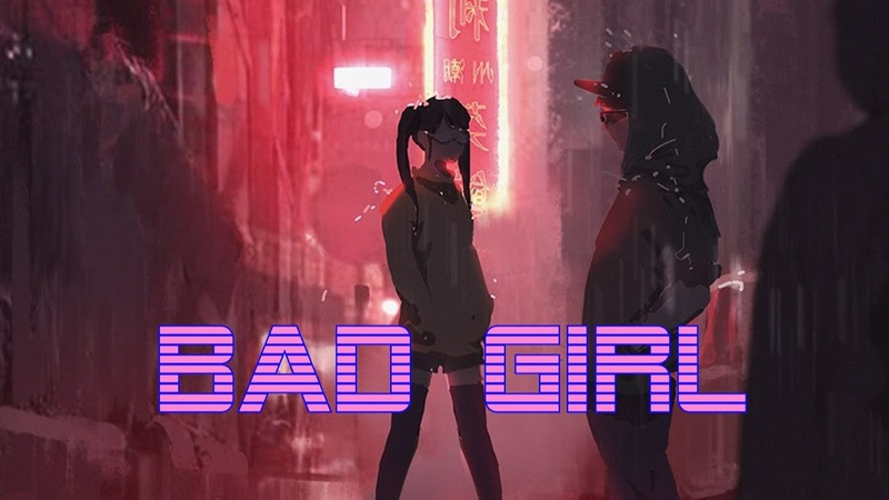BAD GIRL | A Synthwave and Retro Electro Mix