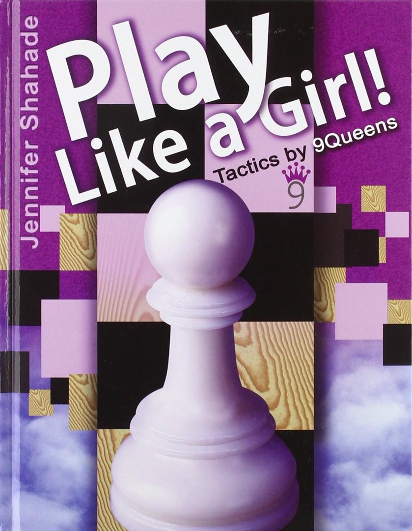 Jennifer Shahade_Play like a girl PDF+PGN 5CGx753BkoQ