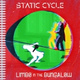 Static Cycle - Limbo in the Bungalow
