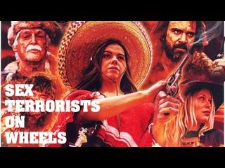 СЕКС-ТЕРРОРИСТЫ НА МОТОЦИКЛАХ (2020) SEX TERRORISTS ON WHEELS