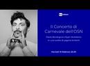 OSN Rai: ''Concerto di Carnevale'' - McAdams, Bordogna (Torino, 16.02.2021)