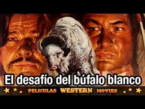 El desafío del búfalo blanco PELICULA WESTERN