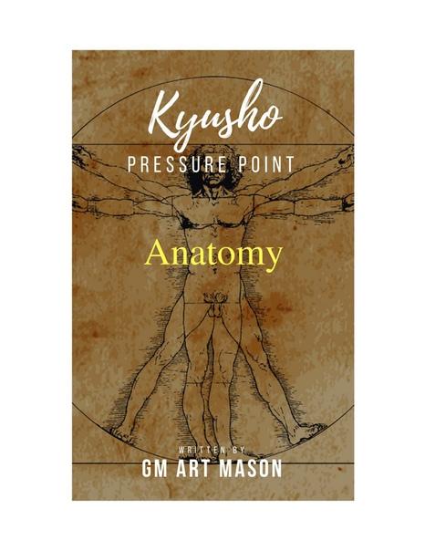 Kyusho Pressure Point Anatomy by Art Mason