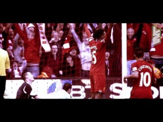 Liverpool FC - On Fire - 13/14