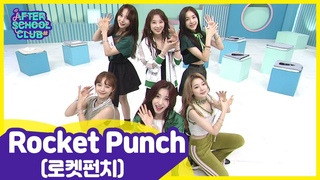 [After School Club] Rocket Punch() has made a successful debut with a strong bang !