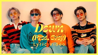 에이스 () - Down (Produced by Grey) Lyric Video