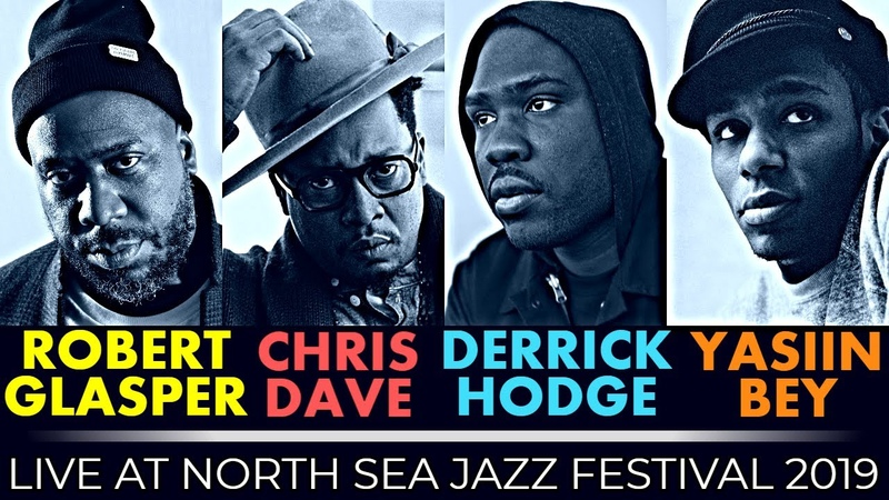 Robert Glasper with Chris Dave Derrick Hodge Yasiin Bey North Sea Jazz Festival 2019