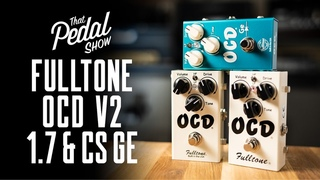 Fulltone OCD V1.7, V2 & OCD GE Overdrive Pedals (Comparison demo & buffer effects)
