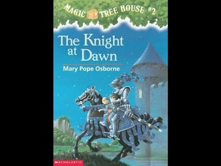 Magic Tree House The Knight at Dawn By Mary Pope Osborne | Chapter Book Read Aloud
