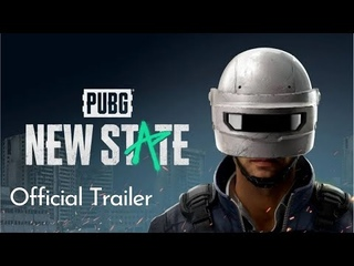 PUBG MOBILE 2: NEW STATE OFFICIAL TRAILER / НОВЫЙ ПУБГ(ПАБГ) МОБАЙЛ 2 (ТРЕЙЛЕР)