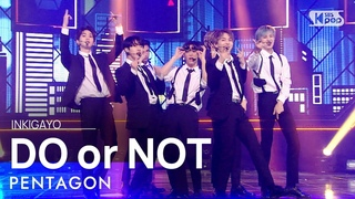 PENTAGON(펜타곤) - DO or NOT @인기가요 inkigayo 20210411