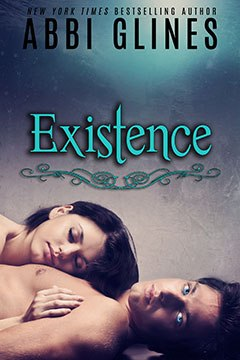 Existence (Existence Trilogy, #1) - Abbi Glines