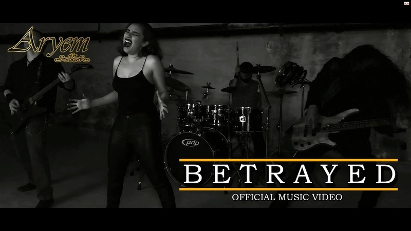 ARYEM - Betrayed (OFFICIAL MUSIC VIDEO)