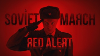 SOVIET MARCH - Red Alert 3 - RUSSIAN COVER (Composer James Hannigan)