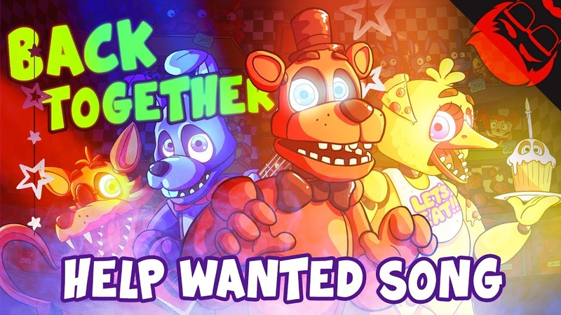 BACK TOGETHER Animated Five Nights At Freddy's Help Wanted Song