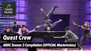 [REMASTERED] Quest Crew - ABDC Season 3 Compilation + Bonus Performances (No Audience)