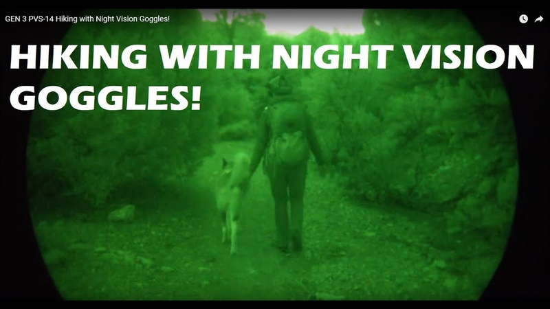 GEN 3 PVS-14 Hiking with Night Vision Goggles!