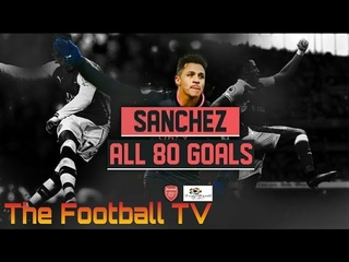 Alexis Sanchez ALL 80 Goals for Arsenal (English Commentary)