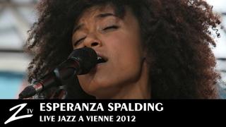 Esperanza Spalding - Crowned & Kissed - LIVE HD