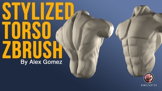 Zbrush 2020 Sculpting a stylized Torso