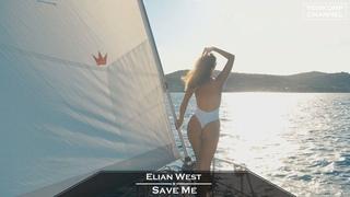 Elian West - Save Me (Original Mix)