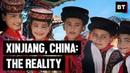Xinjiang, China The Reality